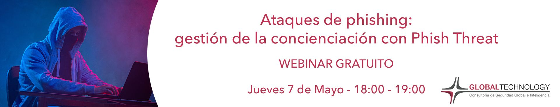 Webinar Concienciacion Phishing Phish Threat